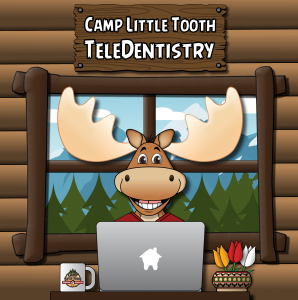 Teledentistry - Camp Little Tooth Pediatric Dentistry